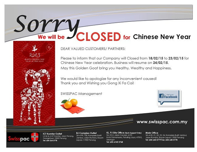 Sorry we are closed Feb 2015 CNY